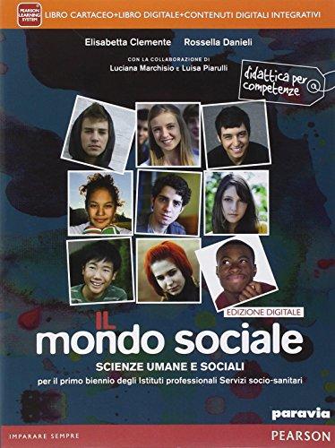Mondo sociale. Per le Scuole superiori. Con e-book. Con espansione online