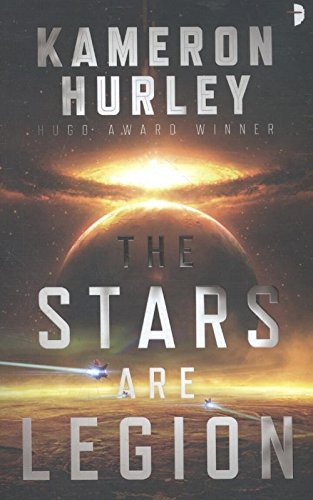 The Stars Are Legion por Kameron Hurley