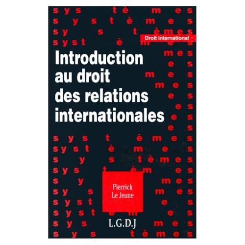 Introduction au droit des relations internationales