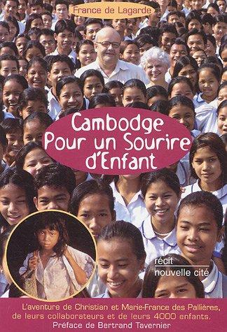 Bertrand Tavernier Livre - Cambodge Pour un sourire d'enfant : L'aventure