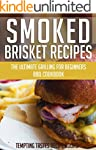 Smoked Brisket Recipes: The Ultimate...