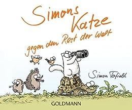 Simons Katze gegen den Rest der Welt! (German Edition) by [Tofield, Simon]