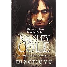 MacRieve (Immortals After Dark) by Kresley Cole (2013-07-02)
