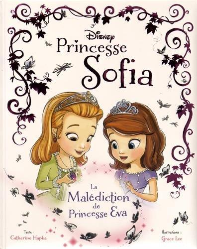 Princesse Sofia : La malédiction de Princesse Eva por Craig Gerber