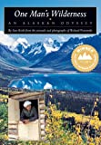 Image de One Man's Wilderness: An Alaskan Odyssey