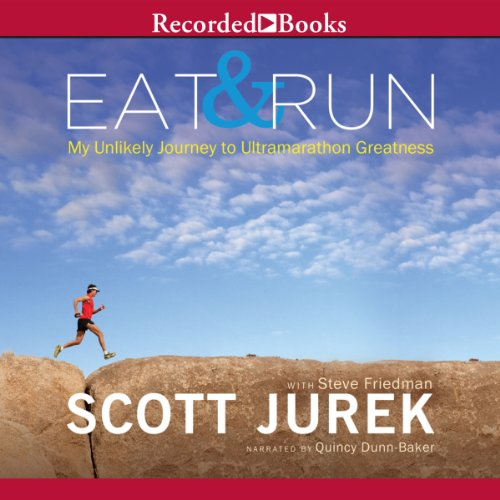 Eat and Run: My Unlikely Journey to Ultramarathon Greatness Test