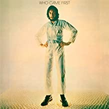 Who Came First (45th Anniversary Expanded Edition)