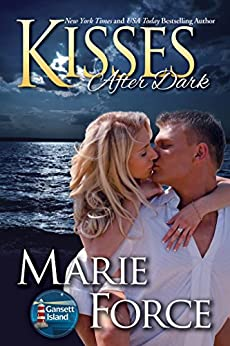 Kisses After Dark (Gansett Island Series Book 12) by [Force, Marie]
