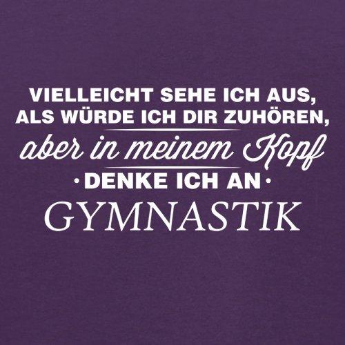 Vielleicht sehe ich aus als würde ich dir zuhören aber in meinem Kopf denke ich an Gymnastik - Herren T-Shirt - 13 Farben Lila