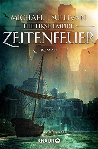Zeitenfeuer: The First Empire (Zeit der Legenden, Band 2)
