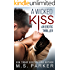 A Wicked Kiss: An Erotic Thriller