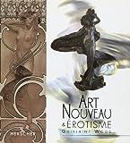 Lire le livre L'Art Nouveau l'érotisme gratuit