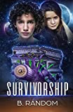 Survivorship (Mrax Book 2)