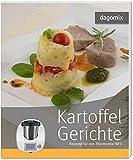 'Kartoffelgerichte Rezepte für den Thermomix TM5' von Andrea Dargewitz