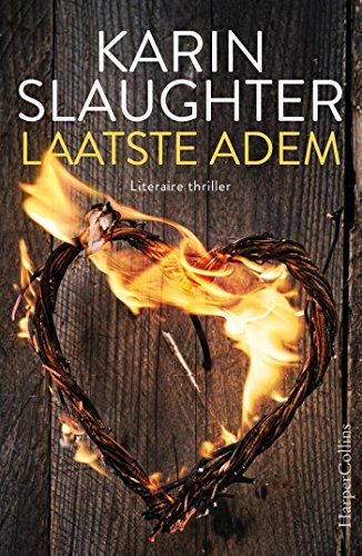 Laatste adem (Dutch Edition) por Karin Slaughter