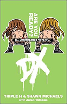 The Unauthorized History of DX (WWE) (English Edition) de [Feigenbaum, Aaron]