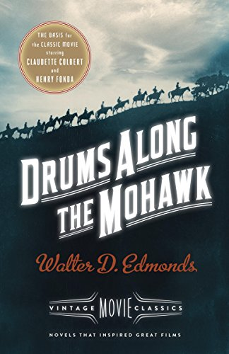 Drums Along the Mohawk: A Vintage Movie Classic (Native American Romance Movies)