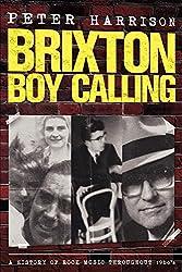 Peter Harrison : Brixton Boy Calling