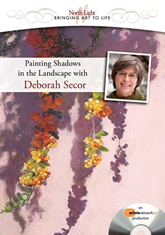 Painting Outdoor Shadows in Pastel With Deborah Secor (North Light Bringing Art to Life) [DVD] [NTSC]