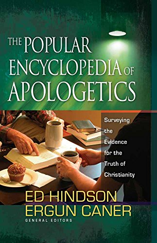 The Popular Encyclopedia of Apologetics: Surveying the Evidence for the Truth of Christianity por Ed Hindson