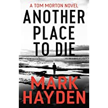 Another Place to Die (Tom Morton Book 2)