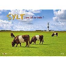 Sylt ...wie ich es liebe 2018: Eiland Planer - mit extra grossem Kalendarium