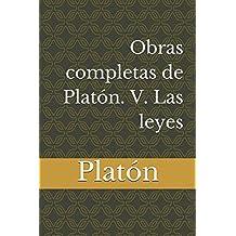 Obras completas de Platón. V. Las leyes: Volume 5 (Platón. Obras completas)