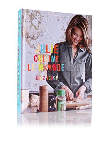 Julie cuisine le monde... Chez vous !