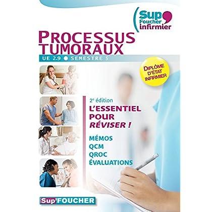 Sup'Foucher Infirmier Processus Tumoraux UE 2.9. Semestre 5 - 2e édition