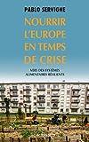 Nourrir l'Europe en temps de crise: Vers des systèmes alimentaires résilients (Babel) (French Edition)