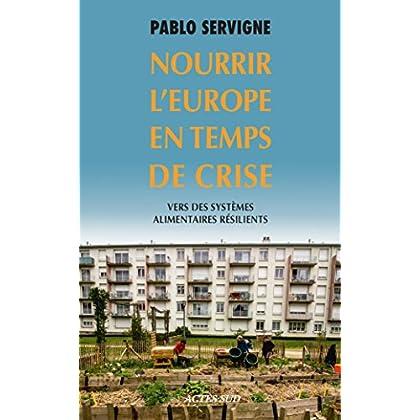 Nourrir l'Europe en temps de crise: Vers des systèmes alimentaires résilients (Babel t. 1499)