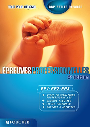CAP Petite Enfance : Epreuves professionnelles EP1, EP2, EP3 por Annabelle Genthon