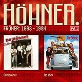 Songtexte von Höhner - Fröher: 1983 - 1984 (Schlawiner/Op Jöck) Vol.1