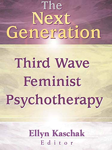 The Next Generation: Third Wave Feminist Psychotherapy (English Edition)