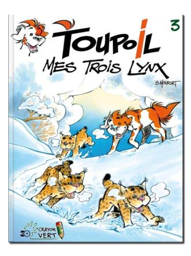 Toupoil — Mes Trois Lynx