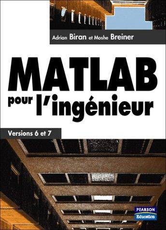 MATLAB pour l'ingénieur -  Versions 6 et 7
