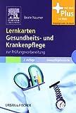 Lernkarten Gesundheits- und Krankenpflege: zur Prüfungsvorbereitung - mit www.pflegeheute.de-Zugang