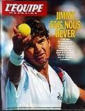 EQUIPE MAGAZINE (L') [No 540] du 16/05/1992 - JIMMY FAIS-NOUS REVER - CONNORS.