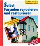 Selbst Fassaden renovieren und restaurieren