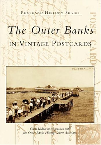 Center Inlet (The Outer Banks in Vintage Postcards (Postcard History))