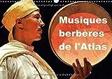 Musiques Berberes De L'atlas 2018: Dans Le Cadre Du Trentieme Printemps Des Arts De Monte-Carlo 2014, Le Maroc, L'atlas Et Les Musiques Traditionnelles Berberes Furent De Grands Invites