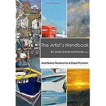 The Artist's Handbook: Artist/Gallery Relationships & Digital Promotion