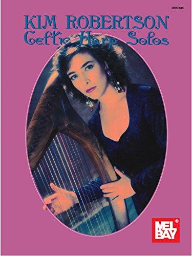 Kim Robertson Celtic Harp Solos (English Edition)