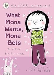 What Mona Wants, Mona Gets (Walker Stories)