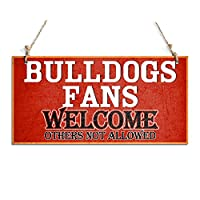 "‏‪Welcome Sign Bulldogs Fans Welcome Others Not Allowed Hanging Sign Red (10"" x 5"")‬‏"