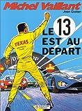 Michel Vaillant, Tome 5 - Le 13 est au départ