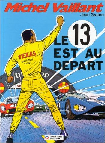 Michel Vaillant, Tome 5 : Le 13 est au d...
