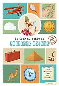 """Afficher """"Le tour du monde de Sherlock Holmes"""""""