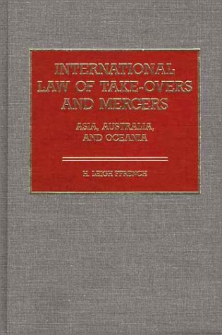 International Law of Take-Overs and Mergers: Asia, Australia, and Oceania