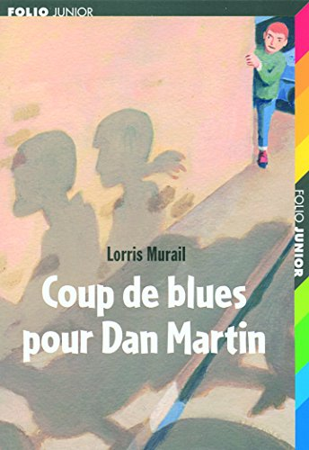 Coup de blues pour Dan Martin par Lorris Murail